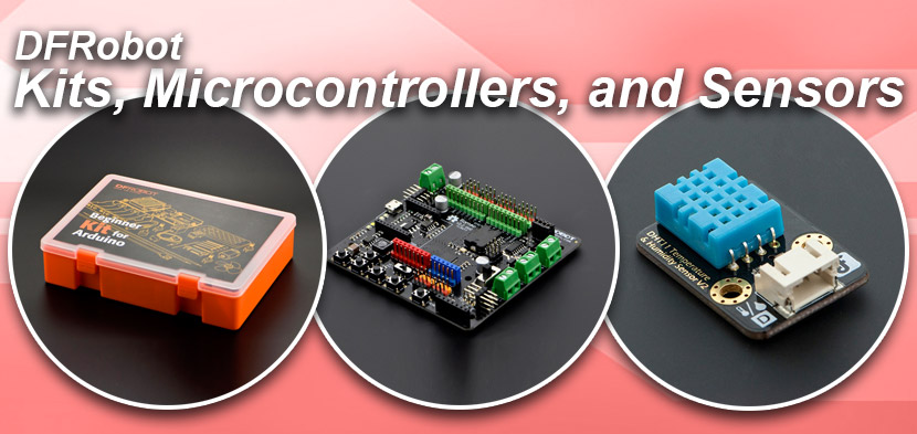 DFRobot Kits, Microcontrollers, and Sensors